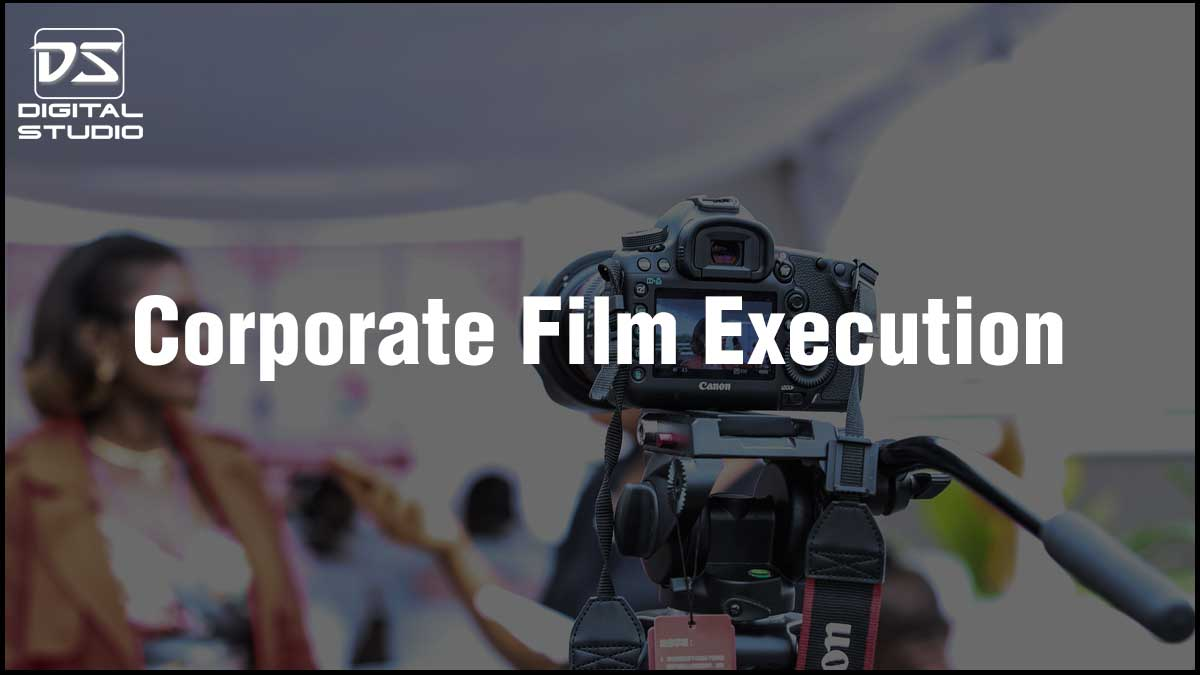 Execution of a corporate film