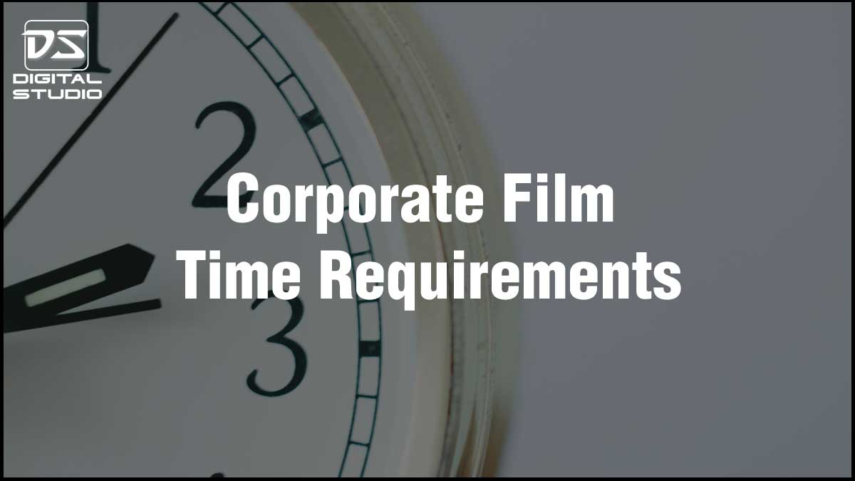 Time required for a corporate film
